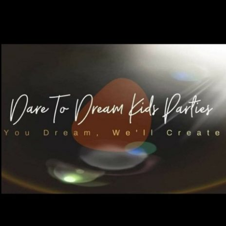 Dare To Dream Kids Parties